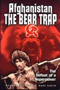 The Bear Trap- The Untold Story of Afghanistan by Brigadier Yousuf